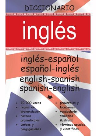 DICCIONARIO INGLES-ESPAÑOL / ESPAÑOL INGLES