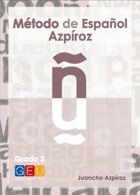 MÉTODO DE ESPAÑOL AZPÍROZ. GRADO 3