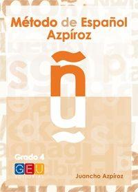 MÉTODO DE ESPAÑOL AZPÍROZ. GRADO 4