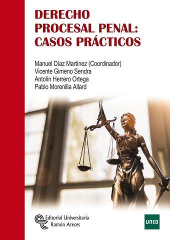 DERECHO PROCESAL PENAL CASOS PRACTICOS (R.ARECES)