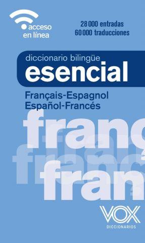 DICIONARIO BILINGÜE ESENCIAL ESPAÑOL/FRANCÉS (VOX)
