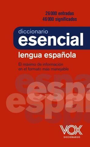 DICCIONARIO ESENCIAL DE LA LENGUA ESPAÑOLA (VOX)