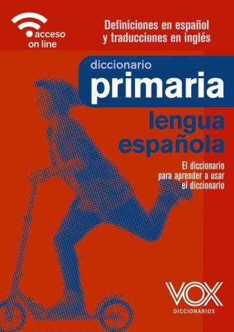 DICCIONARIO DE PRIMARIA DE LA LENGUA ESPAÑOLA (VOX