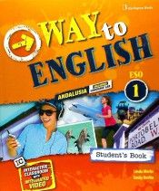 INGLÉS. WAY TO ENGLISH 1º E.S.O. STUDENT'S BOOK. A