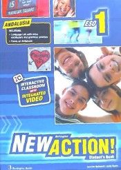 INGLÉS. NEW ACTION 1º E.S.O. STUDENT'S BOOK. ANDAL